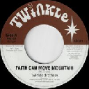 "Twinkle - Uk Twinkle Brothers Faith Can Move Mountain - Version X Reggae Hit 7"" rv-7p-08956"
