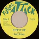 "Future Attack - Uk Barry Brown - Jonah Dan Step it Up - Version Step it Up Uk Dub 7"" rv-7p-10723"