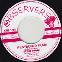 "Observer - Uk Dennis Brown - Big Youth Westbound Train - Ride On X Oldies Classic 7"" rv-7p-11428"