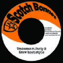 "Scotch Bonnet - Uk Tradesman - Parly B Know Bout Style - Style Riddim Style Dancehall Hit 7"" rv-7p-11614"