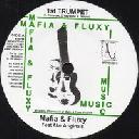"Mafia And Fluxy - Uk Mafia And Fluxy - Aba Ariginals 1st Trumpet - Version X Uk Dub 7"" rv-7p-13352"