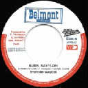 "Belmont - Vp - Us Sylford Walker - Mighty Two Burn Babylon - Burning Version X Oldies Classic 7"" rv-7p-15008"
