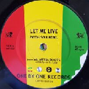 "One By One - Eu Payoh Soulrebel - Baay Selectah Let Me Live - Let Me Dub X Reggae Hit 7"" rv-7p-15031"