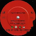 "One By One - Eu Payoh Soulrebel - Baay Selectah Time Fe Revolution - Time Fe Dub X Reggae Hit 7"" rv-7p-15083"