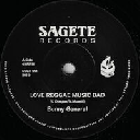 "Sagete - Uk Bunny General - Strictly Sound Love Reggae Music Bad - Version X Dancehall Hit 7"" rv-7p-15296"