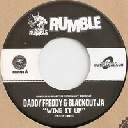 "Liondub international - Eu Daddy Freddy - Blackout Ja Wine it Up - Printa Riddim Printa - Punany Dancehall Hit 7"" rv-7p-15328"