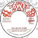 "Power House - Vp - Us Barrington Levy Praise His Name - Version Praise His Name - Battlefield Oldies Classic 7"" rv-7p-15366"