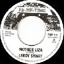 "Fe Me Time - Uk Leroy Smart Mother Liza - Version Mother Liza Oldies Classic 7"" rv-7p-15374"