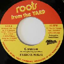 "Roots From The Yard - Vp - Us Freddie Mckay Creation - i Man Creation Rebel Oldies Classic 7"" rv-7p-15432"