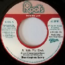 "Roots From The Yard - Vp - Us Barrington Levy - Roots Radics A Yah We Deh - Version A Yah We Deh Oldies Classic 7"" rv-7p-15435"