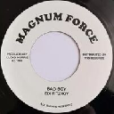 "Magnum Force - Top Ranking Sound - Au Edi Fitzroy Bad Boy - Version Money Money Oldies Classic 7"" rv-7p-15441"