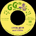 "Ggs - Only Roots - Fr Nyah Hunter Loving Bride - instrumental Version X Oldies Classic 7"" rv-7p-15484"